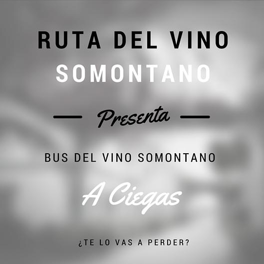 """Bus del Vino Somontano """"A Ciegas""""."""