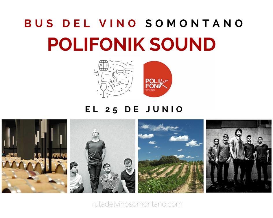 "Bus del Vino Somontano ""Polifonik Sound""."