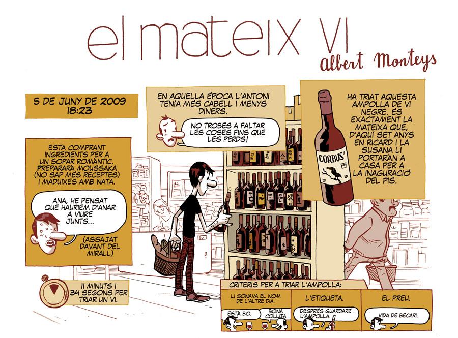 'El mateix vi' de Albert Monteys. DO Catalunya.